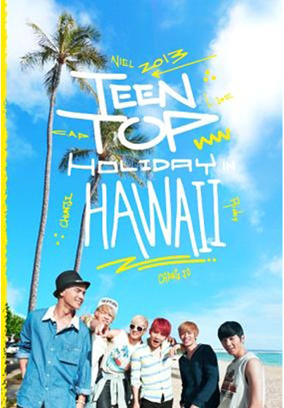 Teen Top- Holiday in Hawaii