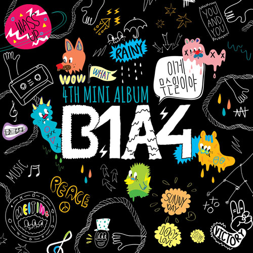 B1A4- What's happening