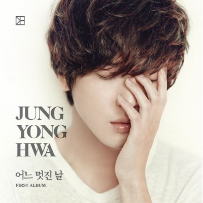 Jung Yong Hwa- One Fine Day Version A