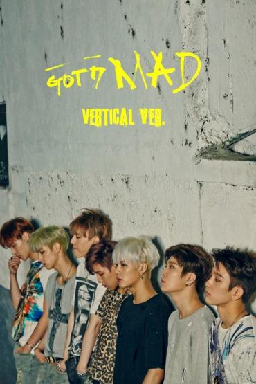 GOT7- MAD (Vertical version)